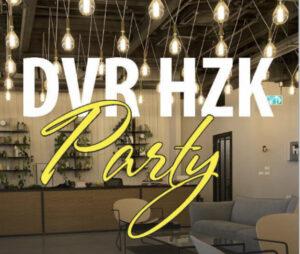 DVR HZK PARTY